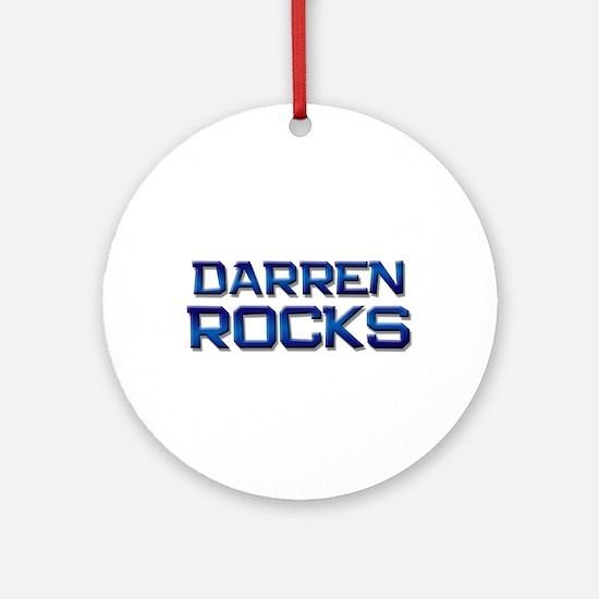 darren rocks Ornament (Round)