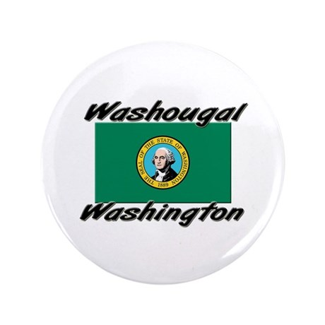 "Washougal Washington 3.5"" Button"