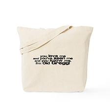 You Love Me Tote Bag