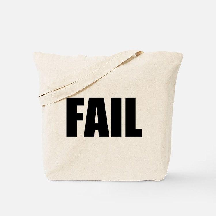FAIL Tote Bag
