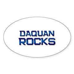 daquan rocks Oval Decal