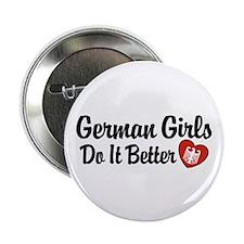 """German Girls Do It Better 2.25"""" Button"""