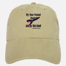 Fly Your Pocket Rocket!! Baseball Baseball Cap