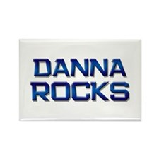 danna rocks Rectangle Magnet