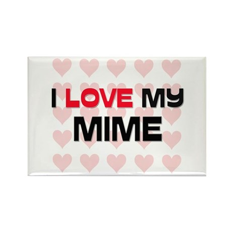 I Love My Mime Rectangle Magnet