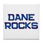 dane rocks Tile Coaster