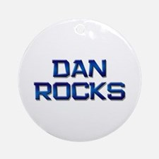 dan rocks Ornament (Round)