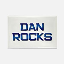 dan rocks Rectangle Magnet