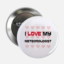 "I Love My Meteorologist 2.25"" Button (10 pack)"