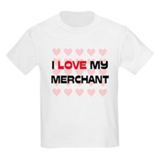 I Love My Merchant T-Shirt