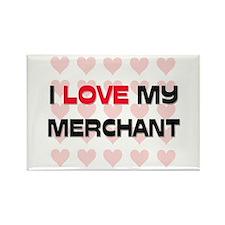 I Love My Merchant Rectangle Magnet