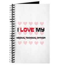 I Love My Medical Technical Officer Journal