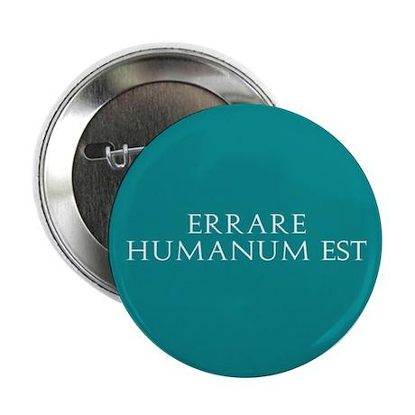 "Errare Humanum Est 2.25"" Button"