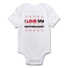 I Love My Martyrologist Infant Bodysuit