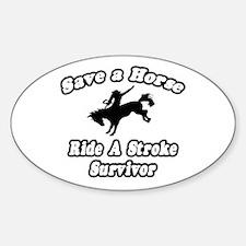 """Ride a Stroke Survivor"" Oval Decal"
