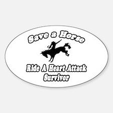 """Ride Heart Attack Survivor"" Oval Decal"