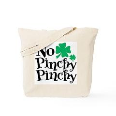 No Pinchy Pinchy Tote Bag