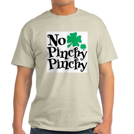 No Pinchy Pinchy Light T-Shirt