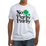 No Pinchy Pinchy Fitted T-Shirt