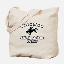 """""""Ride an Asthma Fighter"""" Tote Bag"""