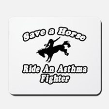"""Ride an Asthma Fighter"" Mousepad"