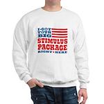 Stimulus Package Sweatshirt