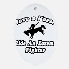 """Ride an Eczema Fighter"" Oval Ornament"