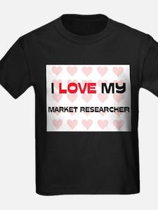 I Love My Market Researcher T