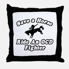 """Ride an OCD Fighter"" Throw Pillow"