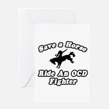 """""""Ride an OCD Fighter"""" Greeting Card"""