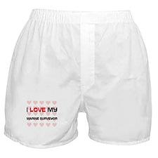I Love My Marine Surveyor Boxer Shorts