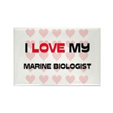 I Love My Marine Biologist Rectangle Magnet
