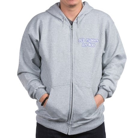 """""""OCD Fighters Are Sexy"""" Zip Hoodie"""