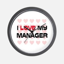 I Love My Manager Wall Clock