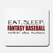 Eat Sleep Fantasy Baseball Mousepad
