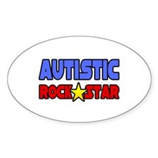 """Autistic Rock Star"" Oval Decal"