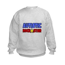"""Autistic Rock Star"" Sweatshirt"