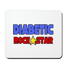"""Diabetic Rock Star"" Mousepad"
