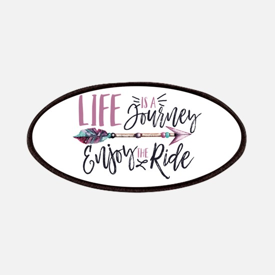 Life Is A journey Enjoy The Ride Patch