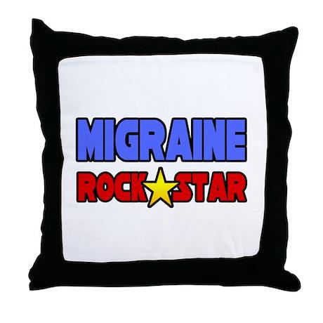 """Migraine Rock Star"" Throw Pillow"