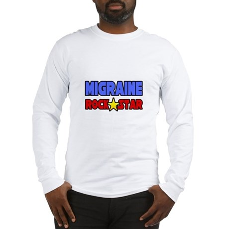 """Migraine Rock Star"" Long Sleeve T-Shirt"