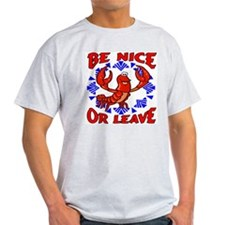 Be Nice or Leave: Crawfish T-Shirt