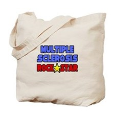 """Multiple Sclerosis RockStar"" Tote Bag"