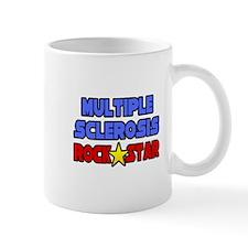 """""""Multiple Sclerosis RockStar"""" Mug"""