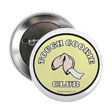 "One Tough Cookie 2.25"" Button"