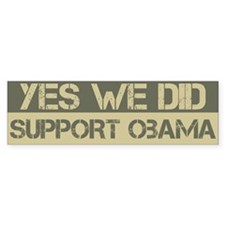 Yes We Did Support Barack Obama Bumper Car Sticker