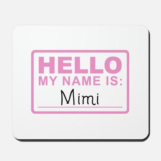 Mimi Nametag - Mousepad