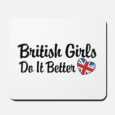 British Girls Do It Better Mousepad
