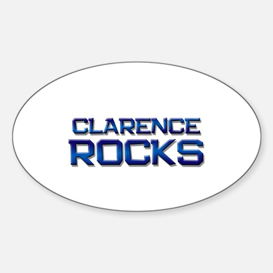 clarence rocks Oval Decal
