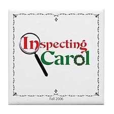 Inspecting Carol Tile Coaster